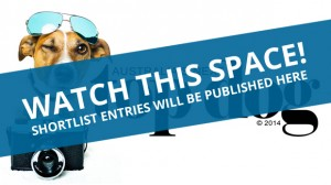 Watch this space for shortlisted entries